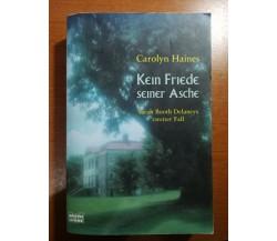 Kein Friede seiner Asche - Carolyn Haines - Bastei - 2000 - M