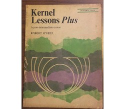 Kernel Lesson Plus	- Robert O'Neill,  1972,  Eurocentre - P