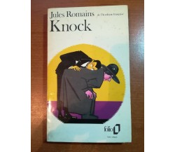 Knock - Jules Romains - Folio - 1975- M