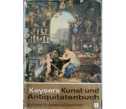 Kunst und antiquitatenbuch  di Keysers,  1965,  Keysersche - ER
