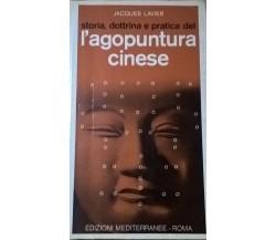 L' Agopuntura Cinese - Jaques Lavier (Edizioni Mediterranee 1973) Ca