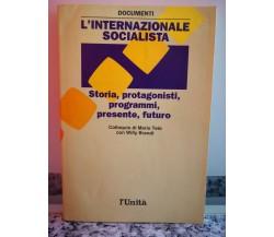 L' Internazionale socialista di A.a.v.v,  1990,  L'Unità-F