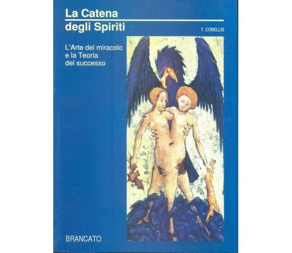 LA CATENA DEGLI SPIRITI -  COBELLIS BRANCATO 1991