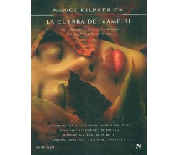 LA GUERRA DEI VAMPIRI - NANCY KILPATRICK - Newton
