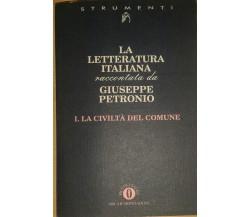 LA LETTERATURA ITALIANA VOL. I - GIUSEPPE PETRONIO - MONDADORI - 1995 - M