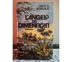 L'Angelo dei dimenticati di Heinz G , Konsalik,  1981,  Club Italiano -F
