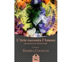 L'Arte racconta l'Amore di Daniela Cococcia ,  Flaneurs