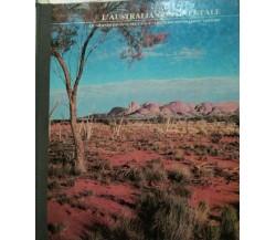 L'Australia continentale - Aa.vv. - 1978 - Arnoldo Mondadori Editore - lo