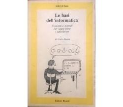LE BASI DELL'INFORMATICA - BATINI (EDIT.RIUNITI 1984) Ca