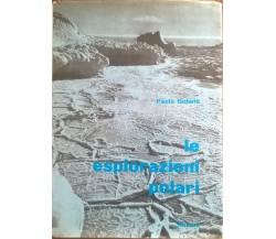LE ESPLORAZIONI POLARI - PAOLO GOBETTI (1959 SCHWARZ) Ca