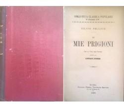 LE MIE PRIGIONI - Silvio Pellico (1888) Ca