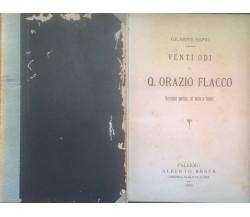 LE VENTI ODI DI ORAZIO FLACCO - Giuseppe Sapio (1895) Ca