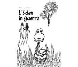 L'Eden in guerra - Laura Lampronti,  2020,  Youcanprint
