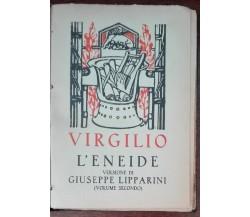 L'Eneide vol. II - Virgilio - S.A. Notari, 1930 - A