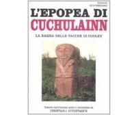 L'Epopea di Cuchulainn La razzia della vacche di Cooley - 2009