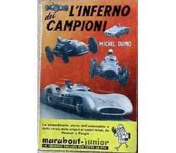 L'Inferno dei Campioni - Michel Duino,  1959,  Marabout