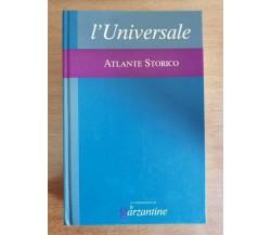 L'Universale atlante storico - Garzanti - 2005 - AR