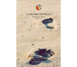 La Buona Novella. Quaresima e Pasqua, Vincenzo Marinelli,  2020,  Youcanprint