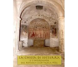 La Chiesa di Sotterra di Giuseppe Perrotta,  2018,  Youcanprint