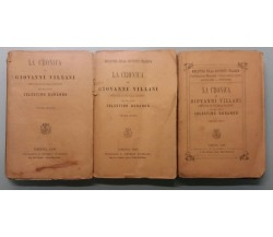 La Cronica di G. Villani, 3 volumi - G. Villani - Tip. e Lib. Sales. - 1880 - G