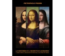 La Gioconda e il segreto di Leonardo (di Pietropaolo Pighini,  2019) - ER