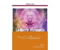 La Mente Visionaria Vol.3 Leadership & Autostima di Federica Sala,  2016