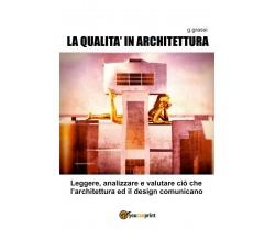 La Qualità in Architettura di Giuseppe Grassi,  2020,  Youcanprint