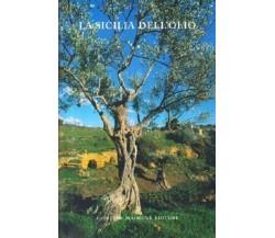 La Sicilia dell'olio - aa.vv. - Copertina flessibile Nuovo
