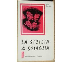 La Sicilia di Sciascia - Santi Correnti,  1977,  Edizioni Greco