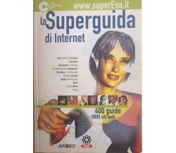 La Superguida di Internet di Aa.vv., 2001, Apogeo
