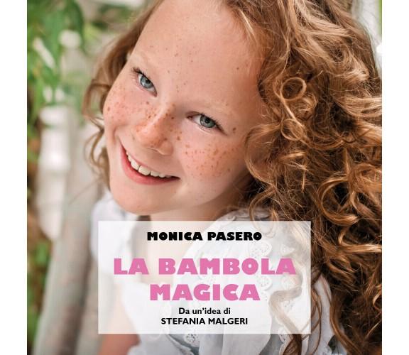 La bambola magica - Monica Pasero,  2019,  Youcanprint