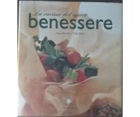 La cucina del nuovo benessere - Bettelli, Eden - Gribaudo,2003 - A