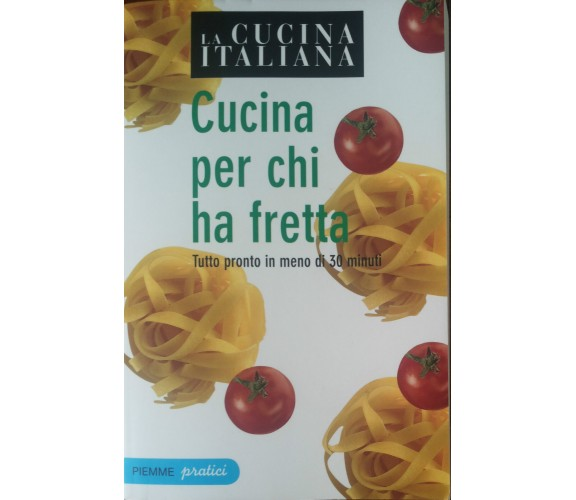 La cucina italiana -  AA.VV. - Piemme,2009 - A