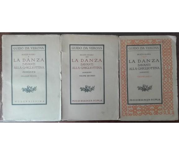 La danza davanti alla ghigliottina vol. I,II,VI -Mata Hari-Modernissima,1926-A