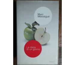 La dieta di un giorno - Mességué - Mondadori,2004 - R