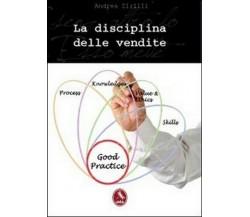 La disciplina delle vendite, di Andrea Zirilli,  2013,  Libellula Edizioni