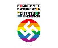 La dittatura delle minoranze - Francesco Mangiacapra,  2020,  Youcanprint