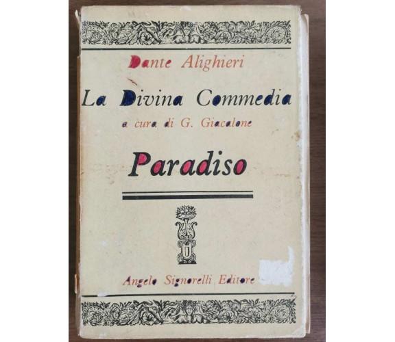La divina commedia, paradiso - D. Alighieri - Signorelli editore - 1981 - AR