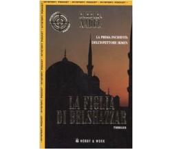 La figlia di Belshazzar - Barbara Nadel,  2003,  Hobby & Work