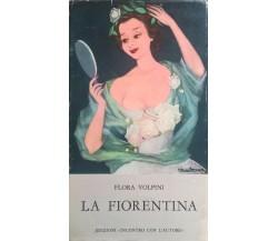 La fiorentina - Volpini (Ed Incontro con l'autore 1964) Ca