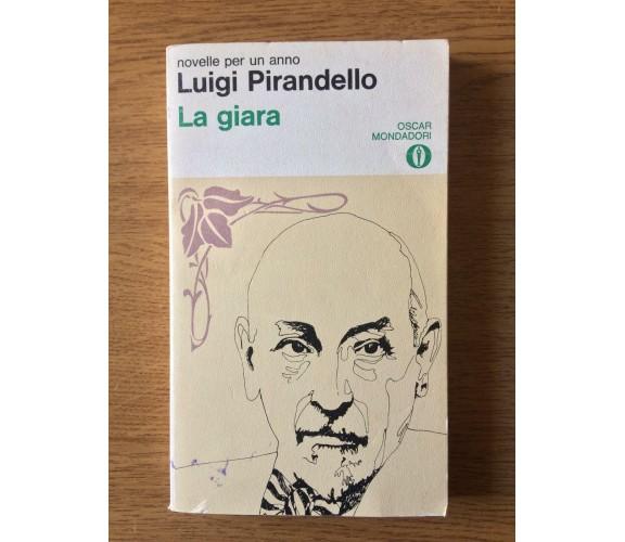 La giara - Luigi Pirandello - Oscar Mondadori - 1978 - AR