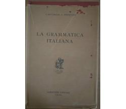 La grammatica italiana - S. Battaglia, V. Pernicone, 1965, Loescher - S