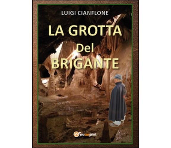 La grotta del brigante di Luigi Cianflone,  2015,  Youcanprint
