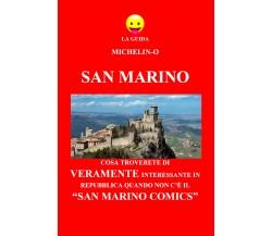 La guida Michelin-o. San Marino -  Michele Tomasetti,  2018,  Youcanprint - P