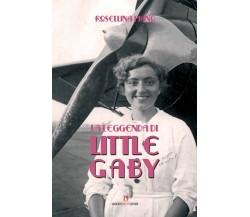 La leggenda di Little Gabry - Rosellina Piano,  2014,  Umberto Soletti Editore