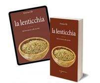 La lenticchia di Fiorenza Cilli,  2018,  Iacobelli Editore