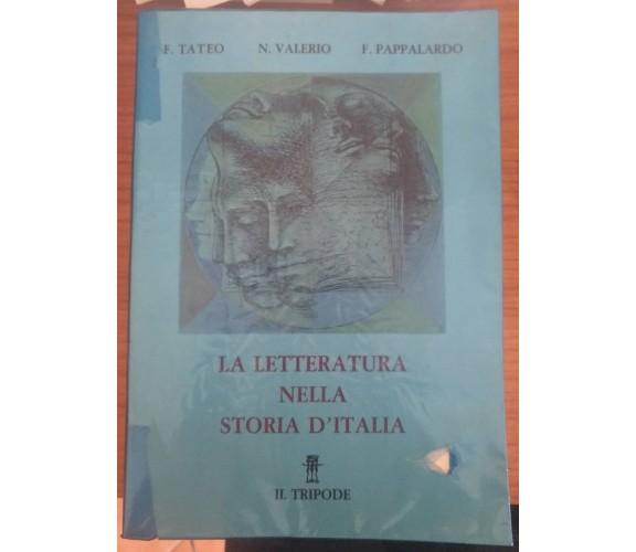 La letteratura nella storia d'Italia - A.a.v.v.,  1985,  Il Tripode - S