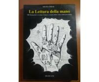 La lettura della mano - Milena Zorab - Brancato - 1989 - M