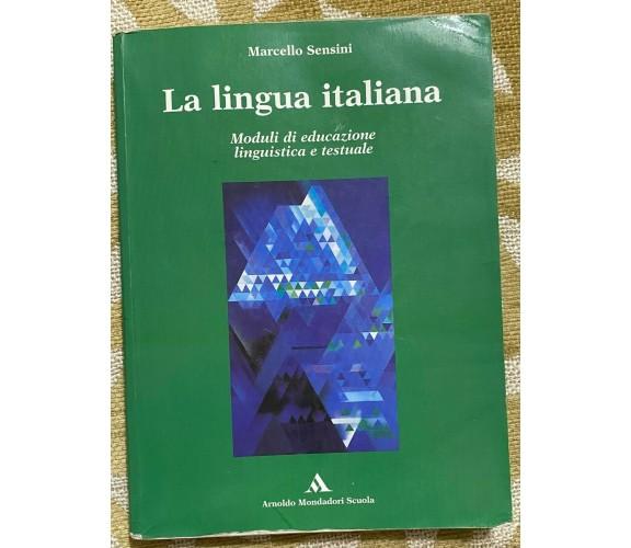 La lingua italiana - Marcello Sensini - Mondadori Scuola - 2002 - M
