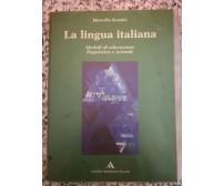 La lingua italiana Moduli di educazione linguistica e testuale1998 -F